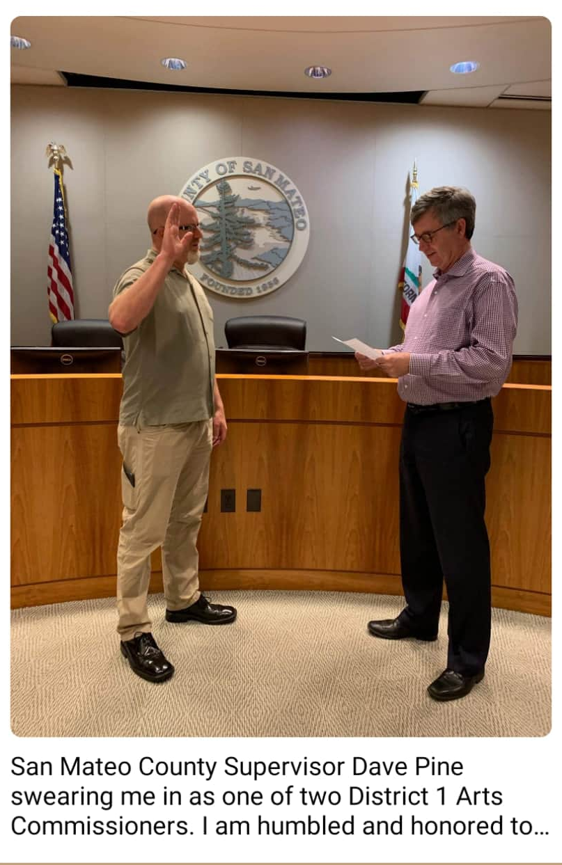 Supervisor Dave Pine swearing me in as a San Mateo Arts Commissioner.